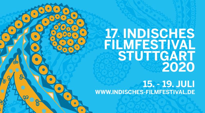 17. Indisches Filmfestival Stuttgart vom 15. bis 19. Juli 2020
