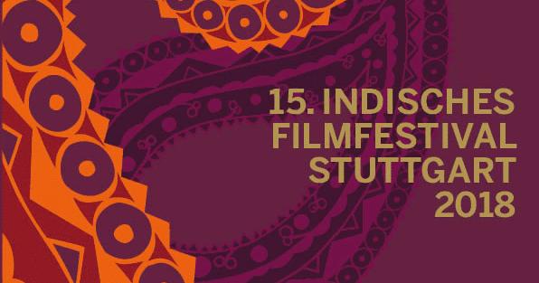 15. Indisches Filmfestival Stuttgart