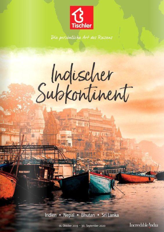 Reisekatalog Indischer Subkontinent 2020 von Tischler Reisen