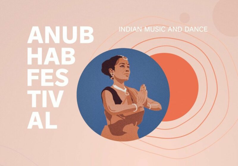 Anubhab Festival – Indian Music And Dance