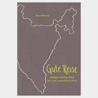 Gute Reise: Indien entdecken - fair und umweltfreundlich